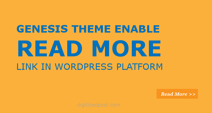 Display Excerpts and Enable Read More link in WordPress Genesis Theme