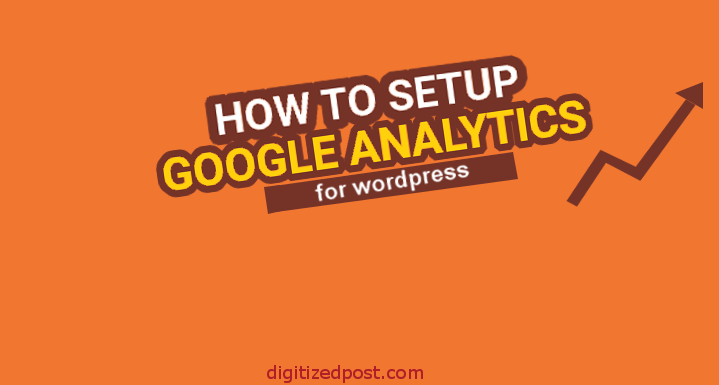 How to Setup Google Analytics for WordPress Website