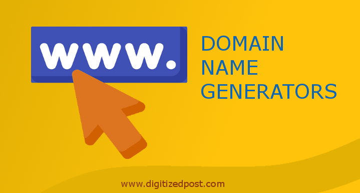 25 Domain Name Generators To Get Suggested Domain Names