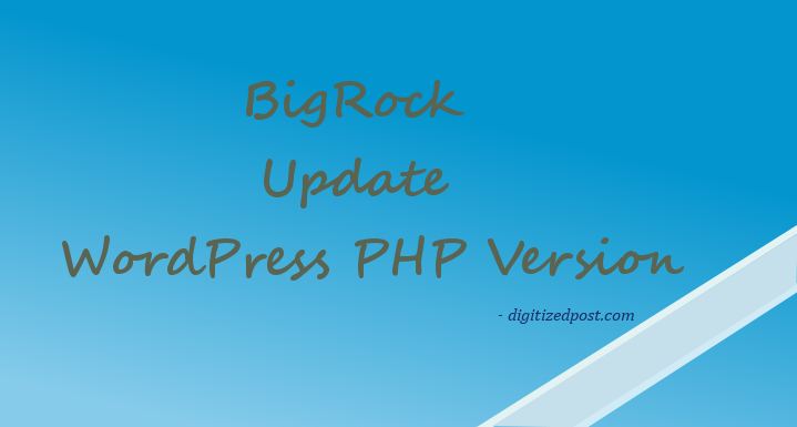 Update WordPress PHP Version in BigRock cPanel